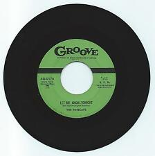 DOO WOP 45 THE NITECAPS LET ME KNOW TONIGHT  ON  GROOVE STRONG VG REPRO