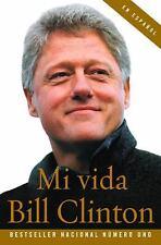 Mi Vida by Bill Clinton (2005, Paperback)