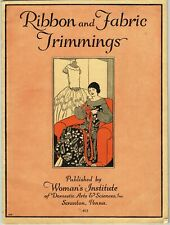 1920s Mary Brooks Picken Woman's Institute Sewing Book 411 Ribbon Trimmings