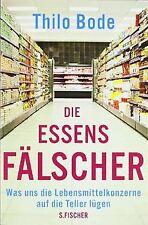 Die Essensfälscher: Was uns die Lebensmittelkonzern... | Buch | Zustand sehr gut