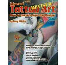 ADVANCED TATTOO ART- REVISED: HOW-TO SECRETS FROM THE