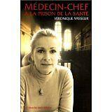 véronique vasseur - Médecin-chef à la prison de la santé - 2000 - Broché