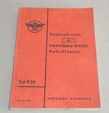 Teilekatalog / Ersatzteilliste Hanomag Diesel Radschlepper Typ R 24 von 07/1955