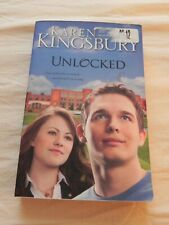 Unlocked By Karen Kingsbury, They looked for a miracle and found it in a song.