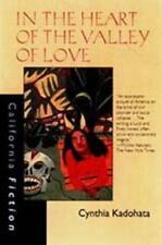 In the Heart of the Valley of Love (California Fiction) by Kadohata, Cynthia