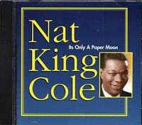 Nat King Cole - Its Only A Paper Moon (2009 CD) New