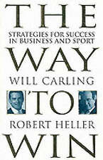 Very Good, Way To Win: Strategies for Success in Business and Sport, Heller, Rob