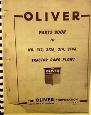 1947 Oliver Parts Book For #312, 312-A, 314, 314-B Tractor Gang Plow Illustrated