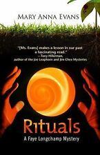 Rituals: A Faye Longchamp Mystery (Faye Longchamp Series), Evans, Mary Anna, Goo