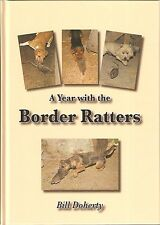 DOHERTY BILL WORKING TERRIERS BOOK A YEAR WITH THE BORDER RATTERS hardback NEW