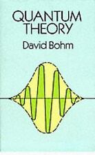 Quantum Theory by David Bohm, (Dover Books on Physics)