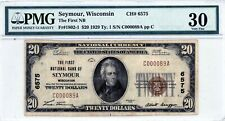 Seymour, Wisconsin  The First National Bank  $20 1929 Ty. 1  CH# 6575  PMG 30