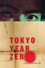 Tokyo Year Zero Peace, David Hardcover