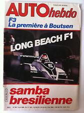 AUTO HEBDO n°209; Long Beach F1/ F3 la première à Boutsen/ Samba Brésiliène