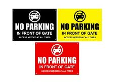 No Parking In Front Of Gate, Waterproof Acrylic Sign - BLACK / RED / YELLOW
