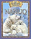 Nanuq : A Baby Polar Bear's Story by Kathleen Duey (2008, Mixed Media)