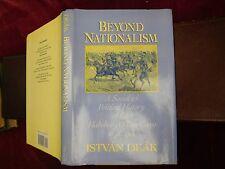BEYOND NATIONALISM: HABSBURG OFFICE CORPS by ISTVAN DEAK/GERMAN/1990 1st