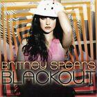 BRITNEY SPEARS - BLACKOUT ( JIVE 2007 )