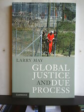GLOBAL JUSTICE AND DUE PROCESS - LARRY MAY 2011 1st P/B