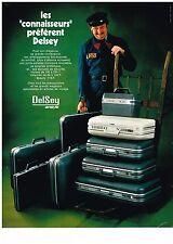 PUBLICITE ADVERSTISING  1972   DELSEY   valises bagages