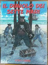 IL DIAVOLO DEI SETTE MARI  - Hermann e Yves - EureaMaster n.107