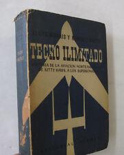 Aeronautics History North American Aviation Techo Ilimitado Spanish Text 1955