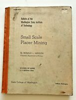 June 1953 Small Scale Placer Mining - Washington State Institute of Technology