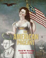 American Pageant by Lizabeth Cohen and David M. Kennedy (2015, Hardcover)