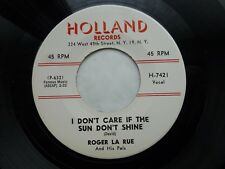 ROGER LA RUE 45 DON'T CARE IF THE SUN DONT SHINE USA HOLLAND 1958 ROCKABILLY V++