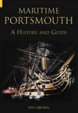 Maritime Portsmouth: A History and Guide (Archive Photographs), Paul Brown, Good