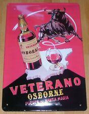 """OSBORNE VETERANO"", BLECHSCHILD Brandy/Spanien"
