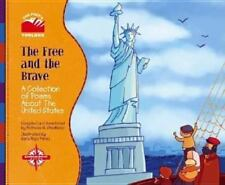 The Free and the Brave: A Collection of Poems about the United States (Poet's