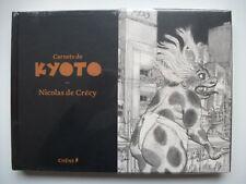 EO Première édition Epuisée CARNETS DE KYOTO Nicolas DE CRECY - Neuf ss blister