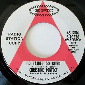"Christine Perfect - I'd Rather Go Blind USA 1969 Epic Radio Station Copy 7"""