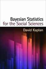 Methodology in the Social Sciences: Bayesian Statistics for the Social...