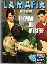 LA MAFIA 7 L'HOMME DU MYSTERE (ROMAN PHOTO LIGNEE SATANIK)