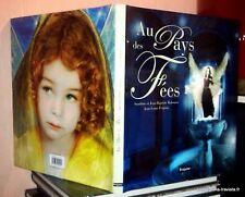 AU PAYS DES FEES  - Jean-louis Fetjaine éd Fetjaine 2007  - LICORNES FAIRIES