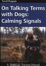 On Talking Terms With Dogs -  Very Good - 9781929242368 by Rugaas, Turid