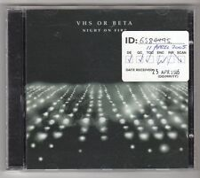 (GL669) VHS Or Beta, Night On Fire - 2004 CD
