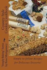 Country Style Cookie Cookbook : A Collection of Simply the Best Recipes for...