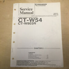 Original Pioneer Service Manual for the CT-W54 CT-W803R Cassette Tape Deck