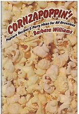 B0006CJQ16 Cornzapoppin!: Popcorn recipes and party ideas for all occasions