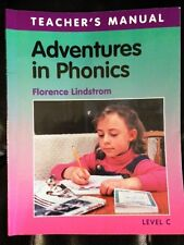 Adventures in Phonics Level C Teacher's Manual by Florence Lindstrom (2000, PB)