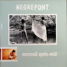 """RARE ALBUM Photographique  """"Mercredi Après Midi"""" par NEGREPONT. 1982."""