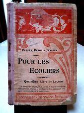 LIVRE SCOLAIRE ANCIEN ➤ Pour les écoliers 4° Livre de lecture Frenay DESOER