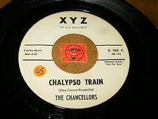 THE CHANCELLORS - CHALYPSO TRAIN - SEAPORT AT SUNSET  / LISTEN - DOO WOP POPCORN