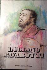 LUCIANO PAVAROTTI VENT'ANNI DI TEATRO G.C. GATTI TEATRO COM. MODENA 1981 AA/1128