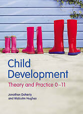 Child Development: Theory and Practice 0-11, Hughes, Malcolm, Doherty, Mr Jonath