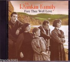RANKIN FAMILY Fare Thee Well Love CD Classic Great TRIPPERS JIG TELL MY MA Rare