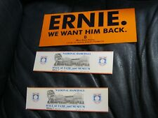1990 Baseball  Hall of Fame Ticket and Ernie Howell Bumper Sticker